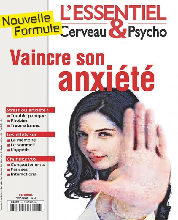 télécharger L'Essentiel Cerveau et Psycho N°10 - Vaincre Son Anxiété