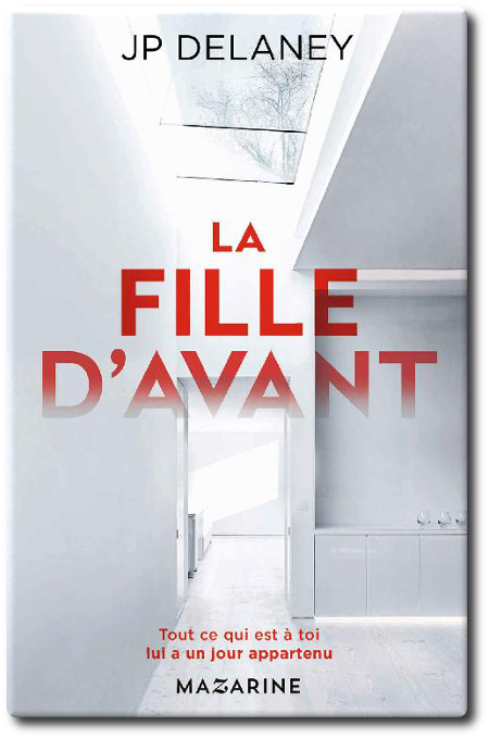 TELECHARGER MAGAZINE J.P. Delaney - La fille d'avant 2017