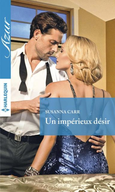 Un Impérieux Désir - Susanna Carr 2017