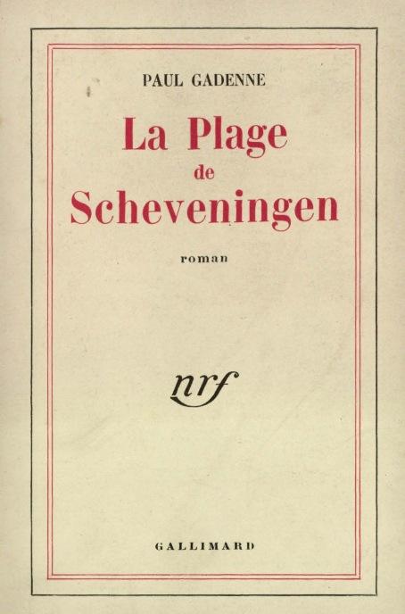 Paul GADENNE, La Plage de Scheveningen