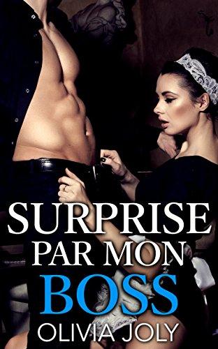Surprise Par Mon Boss - Olivia Joly 2017