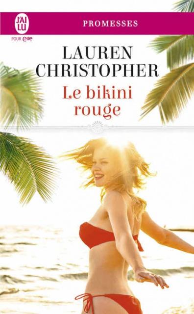 Le Bikini Rouge - Lauren Christopher 2017