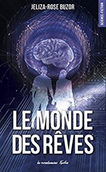 télécharger Le Monde Des Rêves - Jeliza rose Buzor 2017