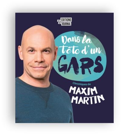 télécharger Dans la tete d'un gars - Maxim Martin.