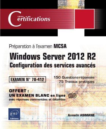 télécharger Exam Ref [70-412] : Configuration des services avancés Windows Server 2012