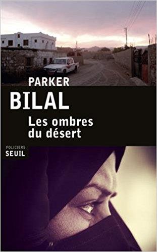télécharger Les ombres du désert de Parker Bilal (2017)