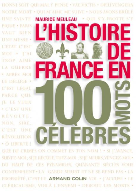 télécharger Maurice Meuleau - L'histoire de France en 100 mots célèbre