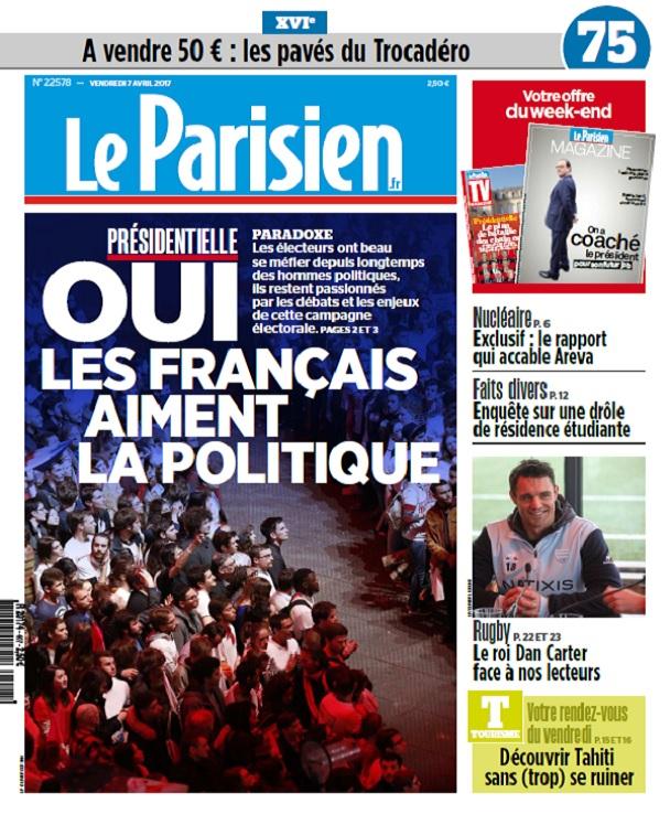 télécharger Le Parisien + Journal De Paris + Magazine Du Vendredi 7 Avril 2017