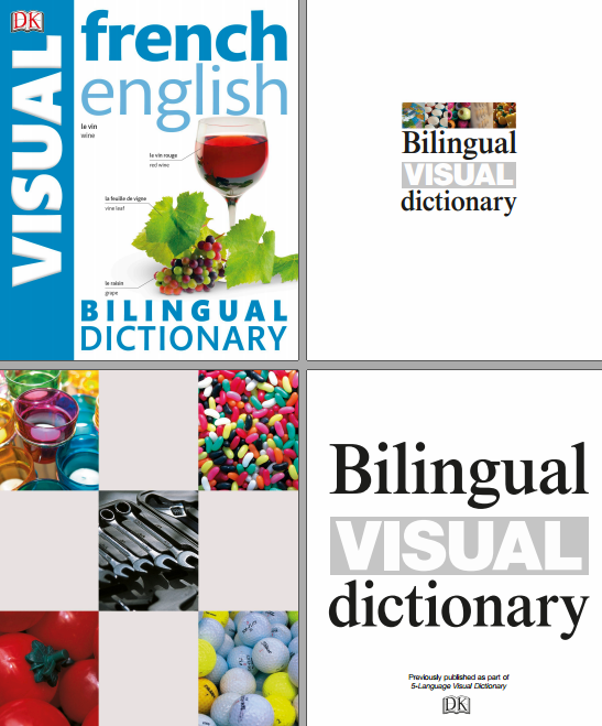 télécharger French English Bilingual Visual Dictionary Nouvelle Edition ( Avril 2017 )