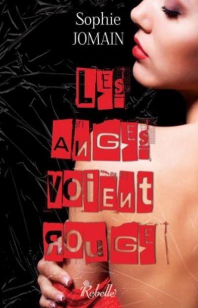 télécharger Felicity Atcock - Tome 6 - Les anges voient rouge - Sophie Jomain