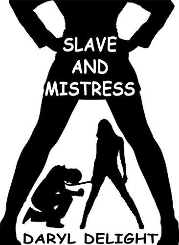 télécharger Slave And Mistress de Daryl Delight 2017