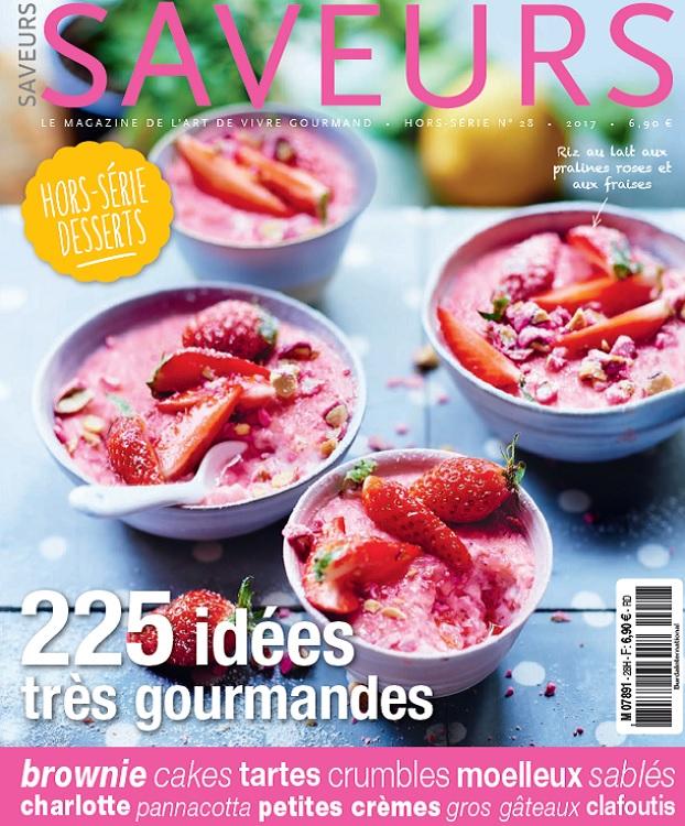 télécharger Saveurs Hors Série N°28 - Desserts 2017