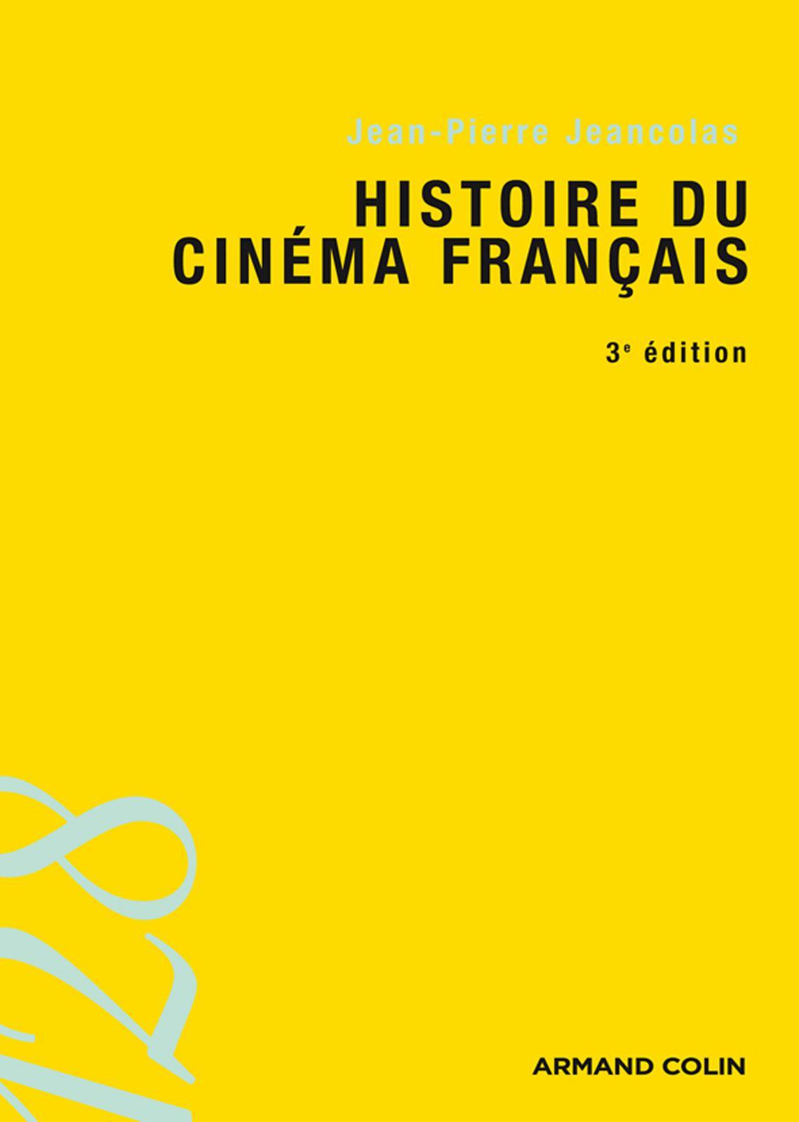 télécharger Histoire du cinéma français.Jean-Pierre Jeancolas