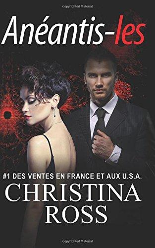 télécharger Anéantis-les - Christina Ross