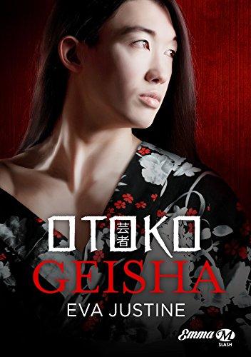 télécharger Otoko Geisha de Eva Justine 2017
