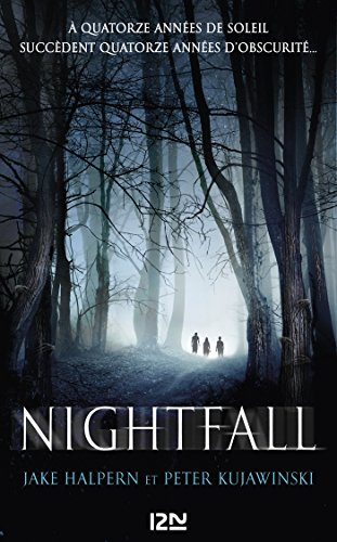 télécharger Nightfall - tome 1 de Jake HALPERN et Peter KUJAWINSKI 2017