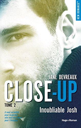 télécharger Close-Up - tome 2 : Inoubliable Josh