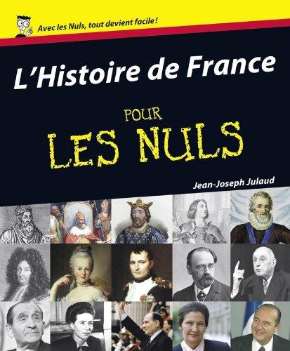 télécharger L'Histoire de France pour les Nuls - Jean-Joseph Julaud