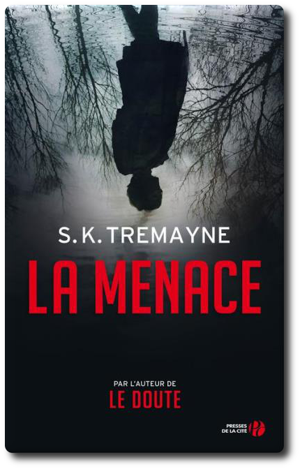 télécharger S. K. Tremayne - La Menace (2016)