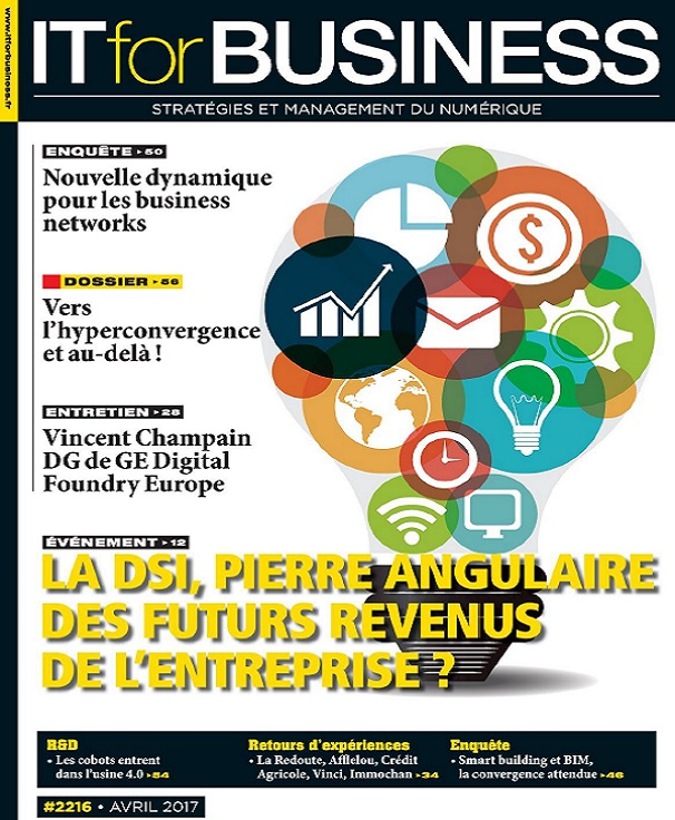 télécharger IT for Business N°2216 - Avril 2017