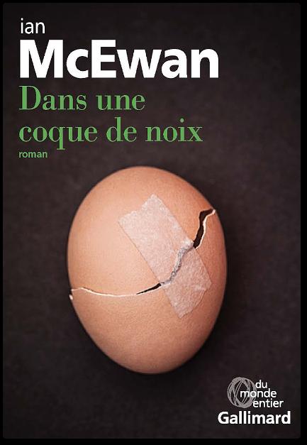 télécharger Ian McEwan - Dans une coque de noix 2017