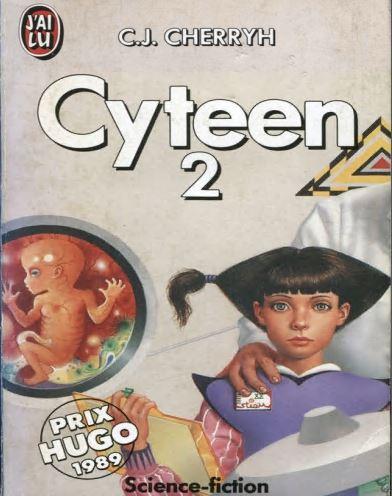 Cherryh C.J. - L'ère du rapprochement 01 - Cyteen 2