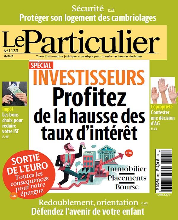 télécharger Le Particulier N°1133 - Mai 2017