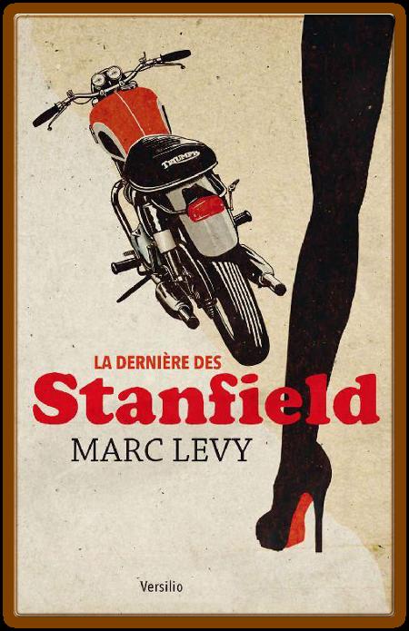 télécharger Marc Levy - La dernière des Stanfield 2017