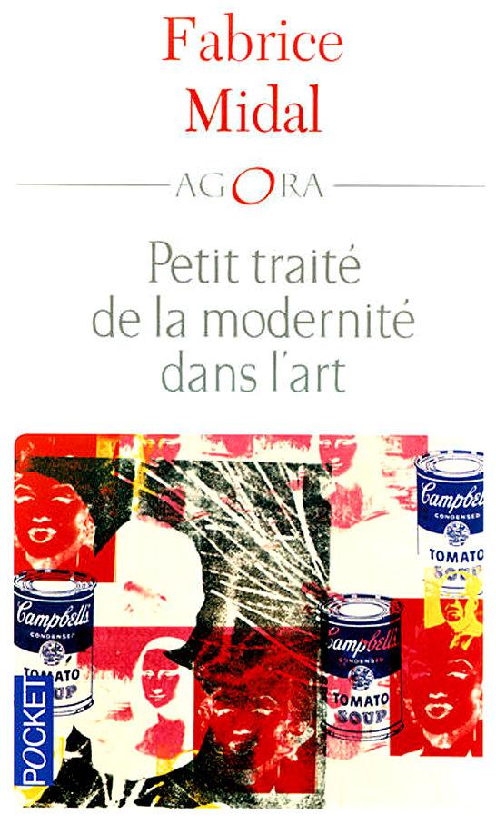 TELECHARGER MAGAZINE Petit traité de la modernité dans l'art. Fabrice Midal
