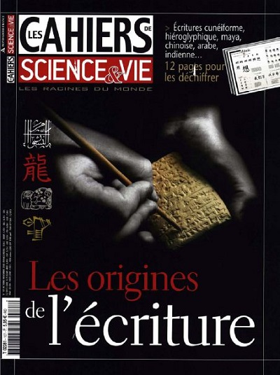 Les Cahiers de Science & Vie N°107 - Les Origines de L'écriture