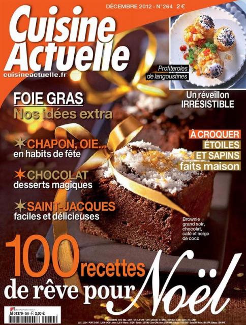 Cuisine Actuelle N°264 - Foie Gras : Nos Idées Extra