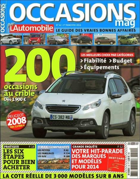 L Automobile Occasions Mag N°42 - 200 Occasions au Crible : Dès 1900 Euros