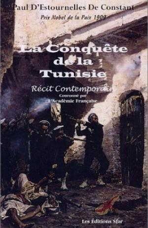 TELECHARGER MAGAZINE La conquete de la Tunisie - Paul d'Estourelle de Constant
