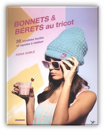 TELECHARGER MAGAZINE Bonnets & Berets au tricot - Fiona Goble