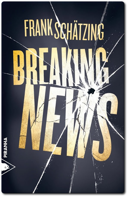 télécharger Frank Schätzing - Breaking News (2017)
