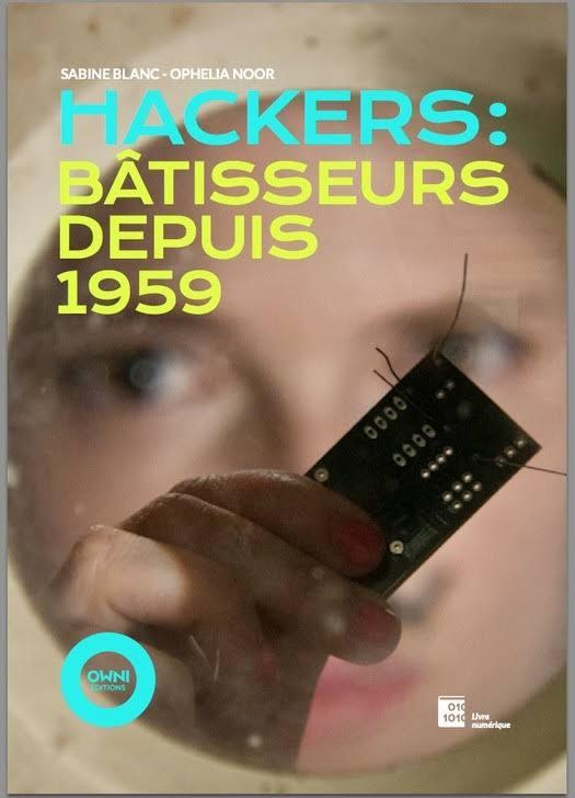 télécharger Sabine Blanc - Hackers : Bâtisseurs depuis 1959