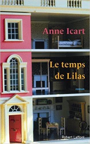 télécharger Le Temps de Lilas de Anne ICART 2017