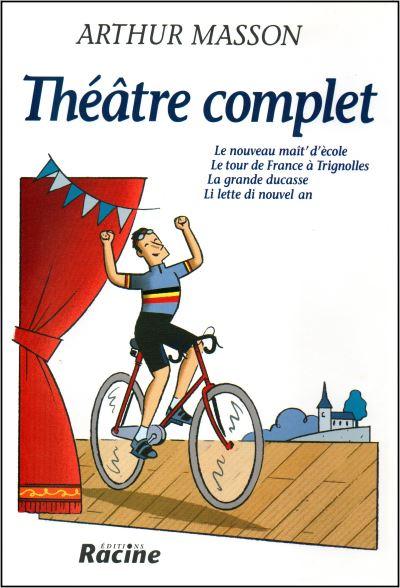 ARTHUR MASSON - Théâtre complet
