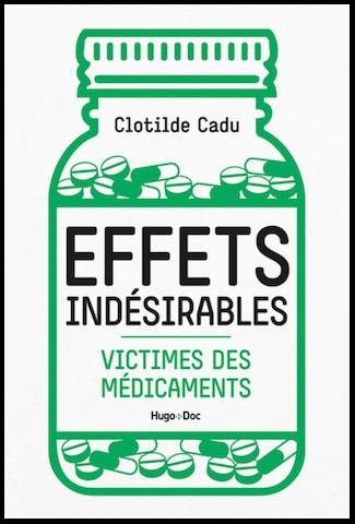 télécharger Effets indésirables - Victimes des médicaments - Clotilde Cadu