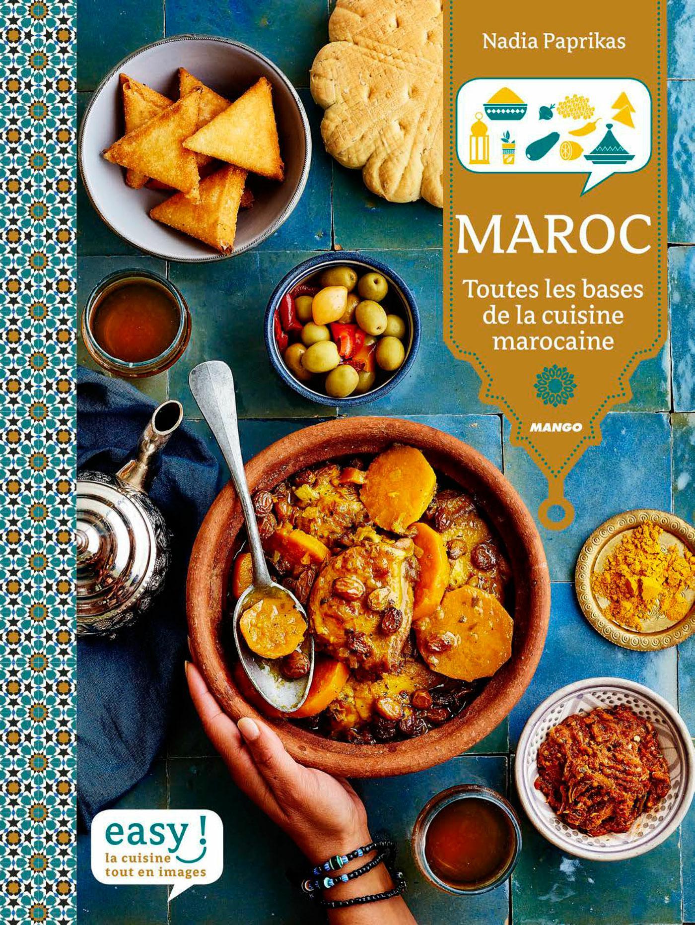 télécharger Maroc : Toutes les bases de la cuisine marocaine. Mango