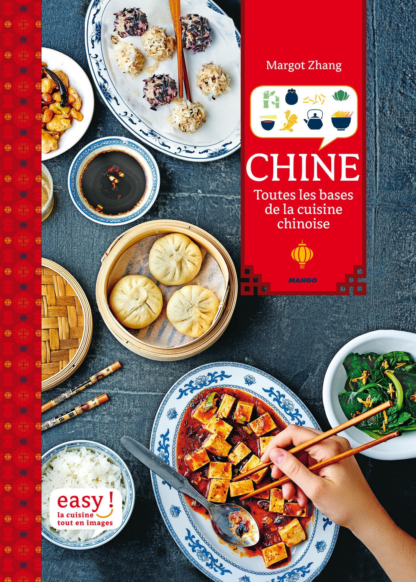 télécharger Chine : Toutes les bases de la cuisine chinoise. Mango