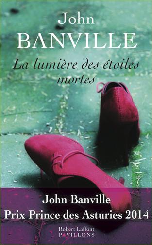 Banville, John - La Lumière des étoiles mortes