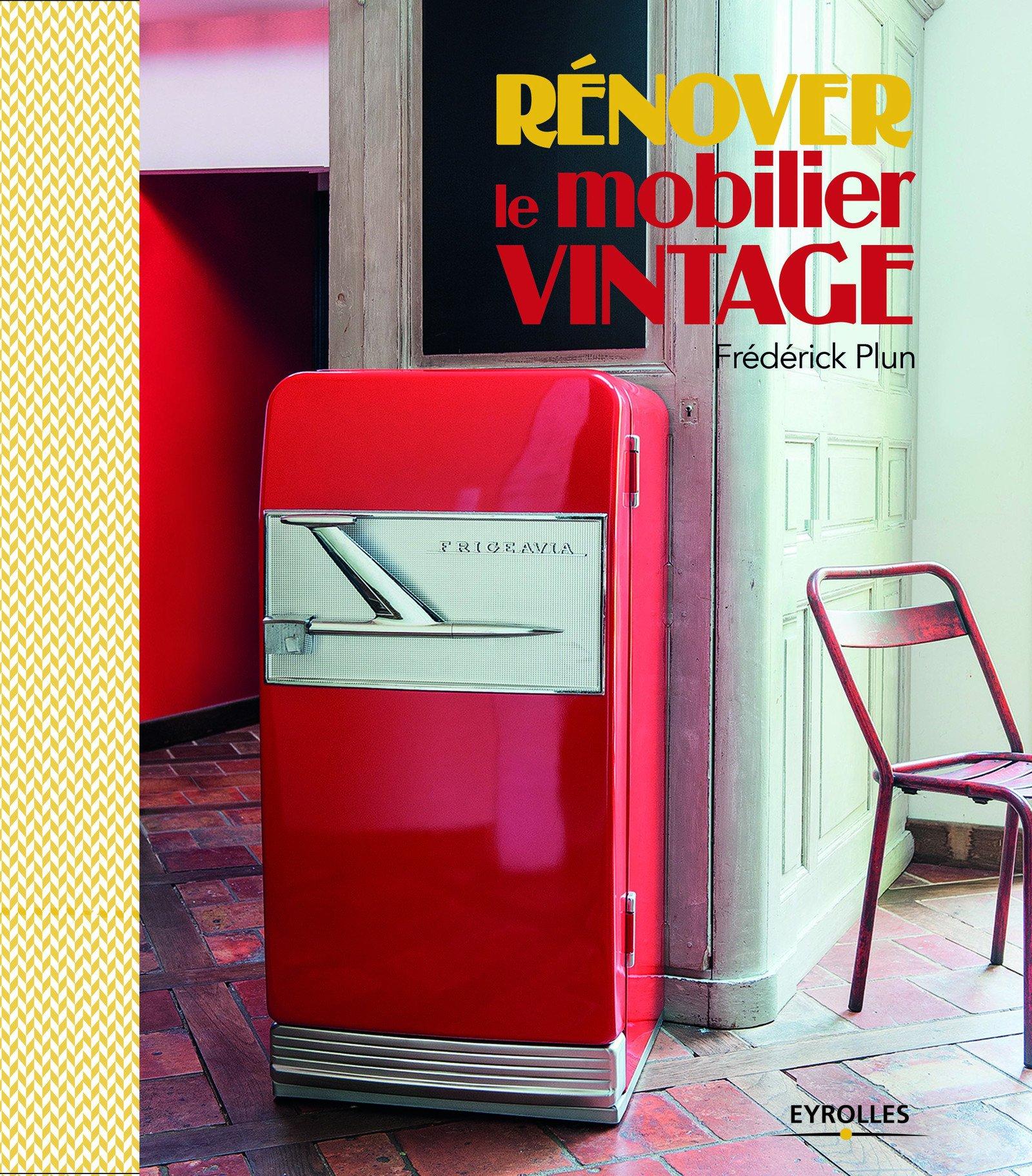 Rénover le mobilier vintag (2016)e (