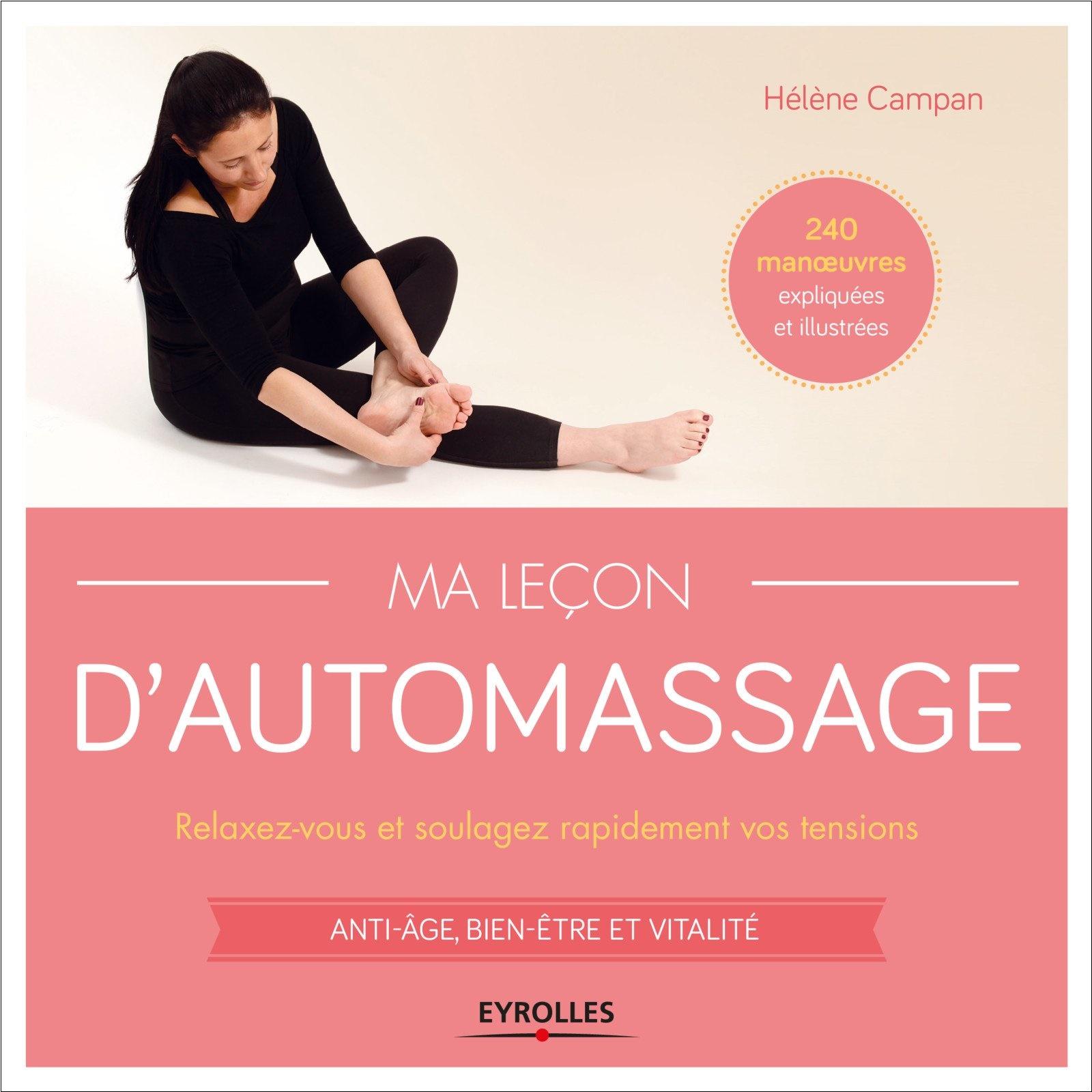télécharger Ma leçon d'automassage : Relaxez-vous et soulagez rapidement vos tensions