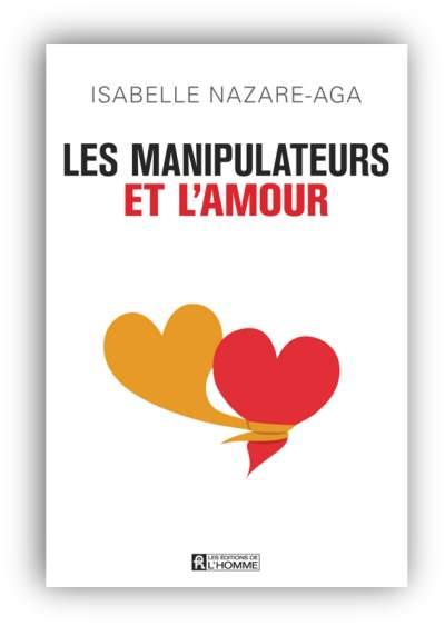 télécharger Les manipulateurs et l'amour de Isabelle Nazare-Aga