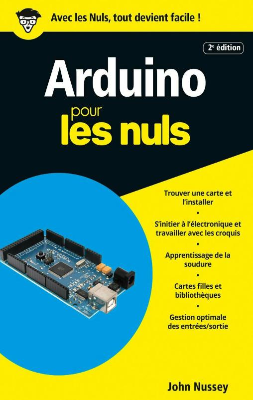 télécharger Arduino pour les nuls ( Mai 2017 ). First