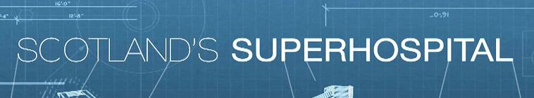 SceneHdtv Download Links for Scotlands Superhospital S01E01 HDTV x264-DEADPOOL