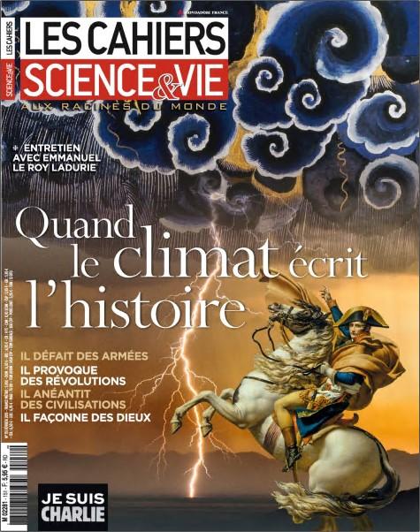 Les Cahiers de Science & Vie N 151 - Quand le Climat Écrit L'histoire sur Bookys
