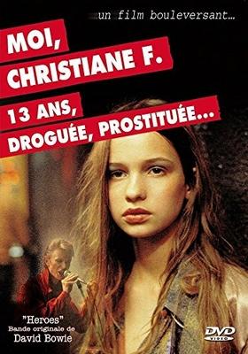 Moi, Christiane F. 13 ans, droguée et prostituée