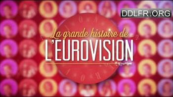 La grande histoire de l'Eurovision HDTV